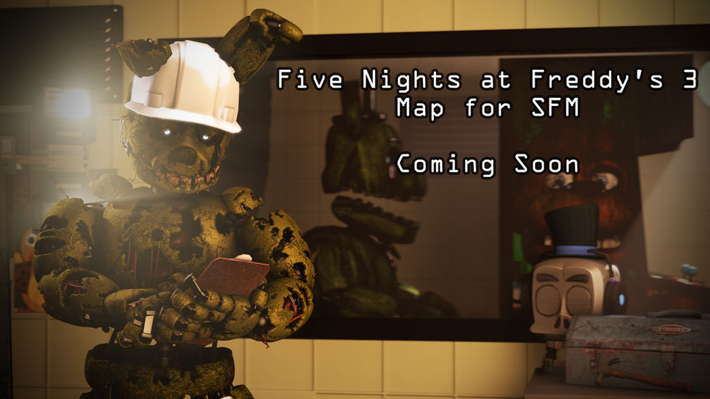 Five Nights at Freddy's 3 SFM Map Progress Thread by