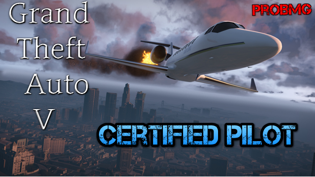 GTA V Montage certified Pilot Thumbnail by ProBMG