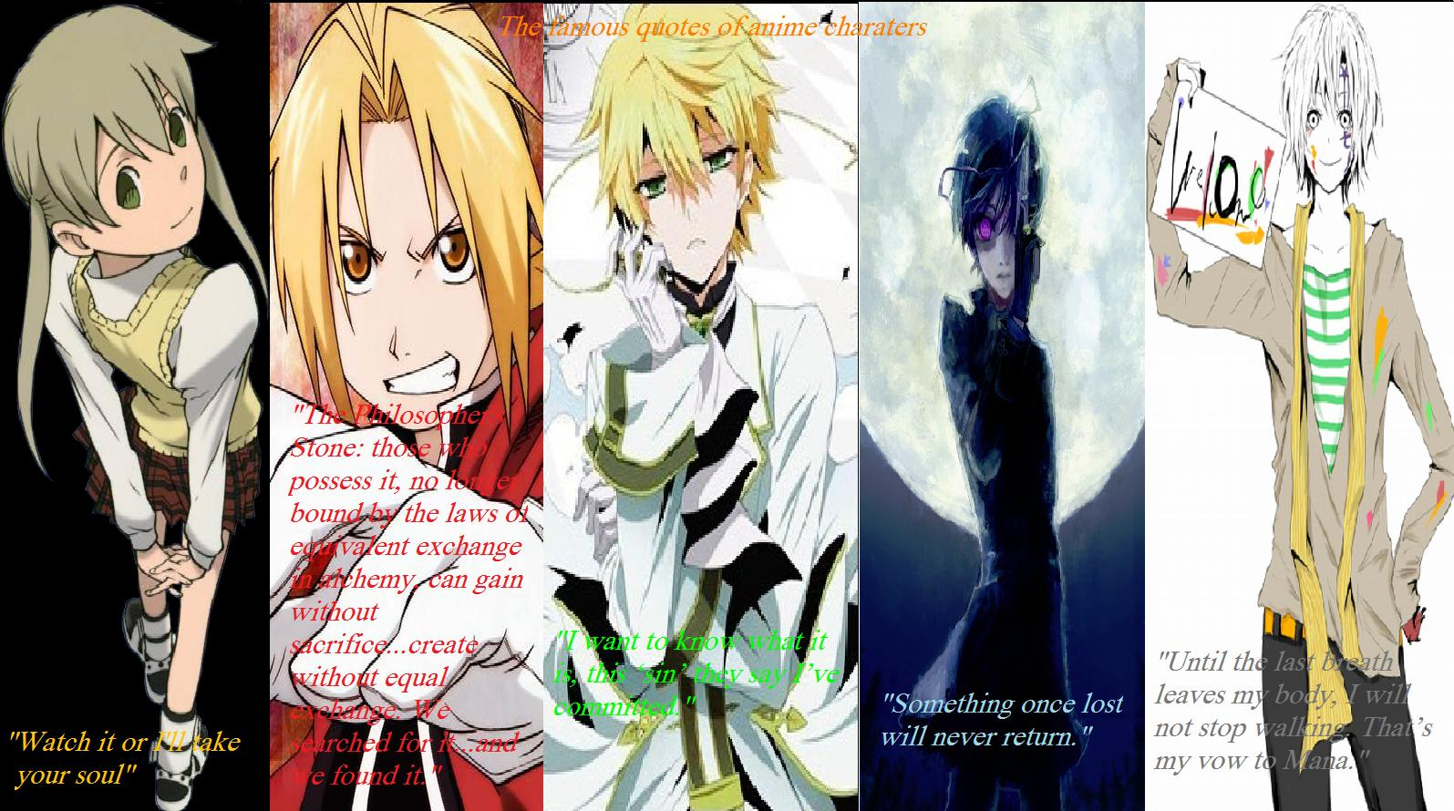 The Famous Quotes Of Anime Characters By AnimeXGhost13