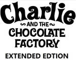 Charlie and the Chocolate Factory Extended Edtion