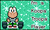 Super Mario Kart  I'm a Koopa Troopa player stamp by NatouMJSonic