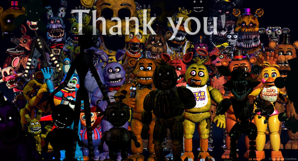 Thank You [Almost All Animatronics] By