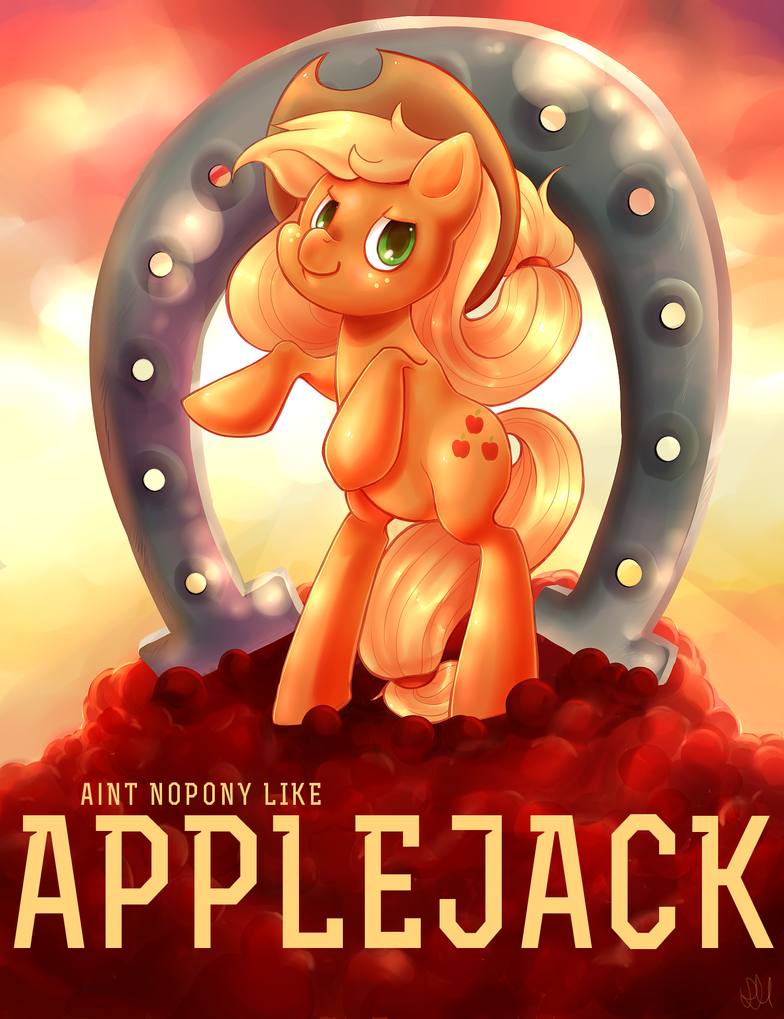 Ain't Nopony Like Applejack! by donttouchmommy