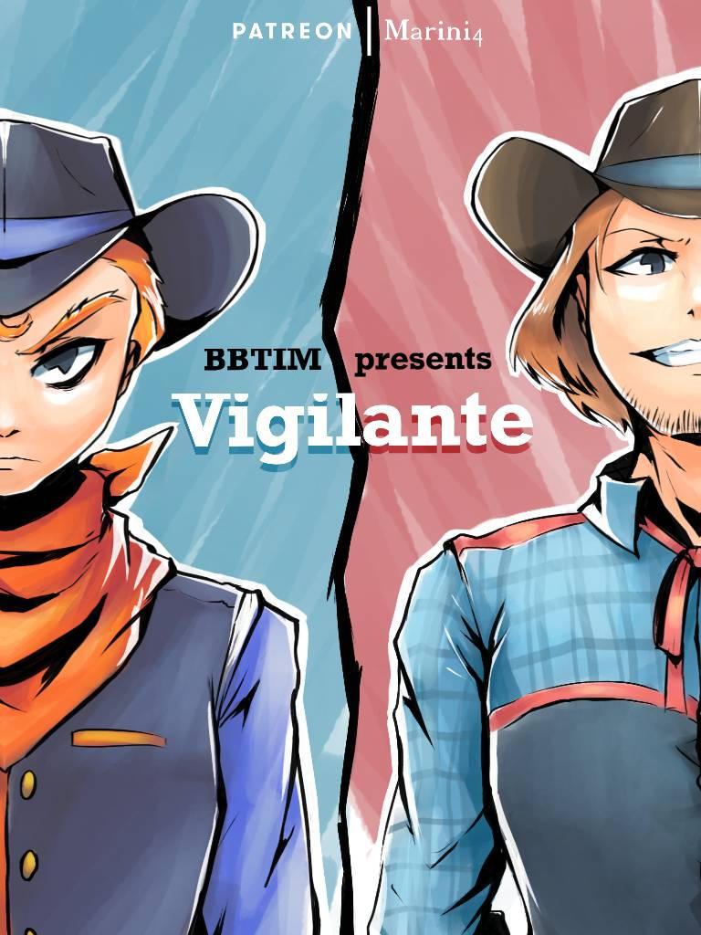 Coming Soon - Vigilante BBTIM spin off