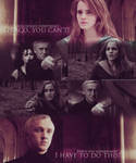 Dramione - I Have To Do This