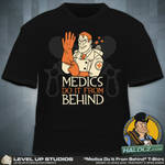 Medics Do it from behind