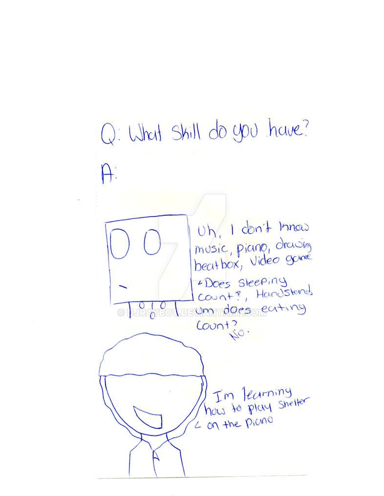 Ask Raybot #4 Special Skills? by DJRaybot