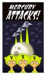 Alien Cover Mercury Attacks Poster