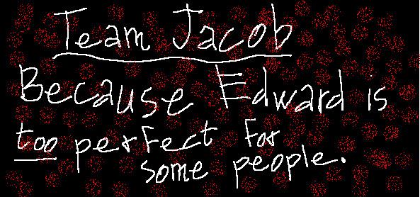 Team Jacob Sarcasm by Eddysgirl4eva