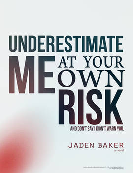 Underestimate at your own Risk