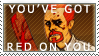 You've Got Red on You stamp by Nitonale