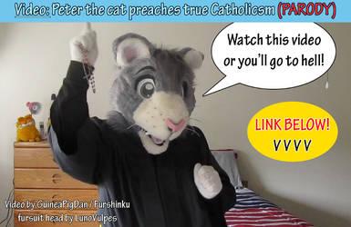 Peter the cat preaches true Catholicism (PARODY)