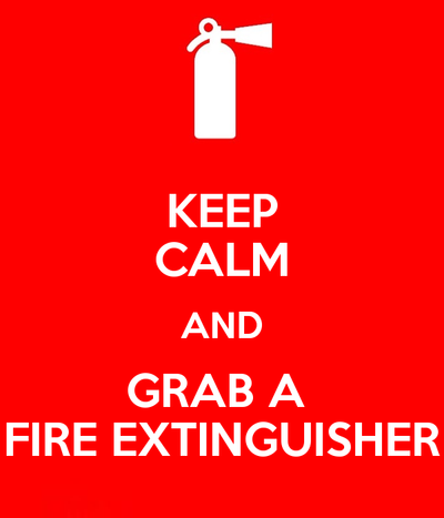 keep_calm_and_grab_a_fire_extinguisher_poster_by_deltavff d8to73y keep calm and grab a fire extinguisher poster by deltavff on deviantart