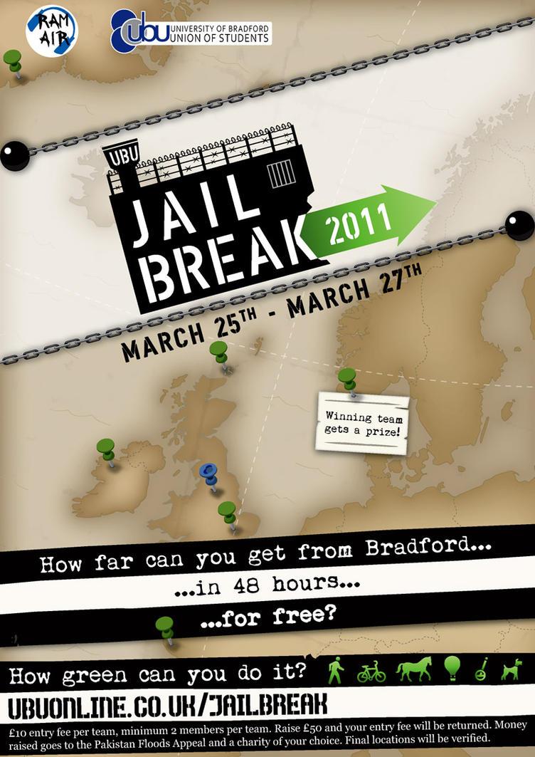 Jailbreak 2011 Poster by JaffaCakeLover