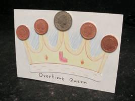 Overtime Queen by JaffaCakeLover