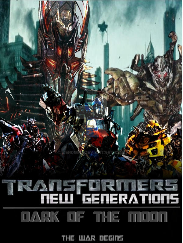 Transformers New Generations: Dark of the Moon by ZER0GEO ...