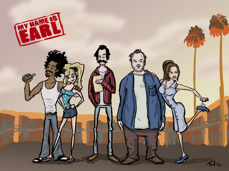 My name is Earl lineup by Tul-152