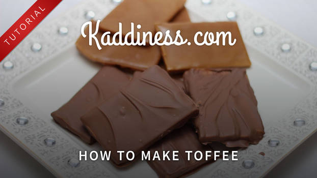 How to make Toffee!