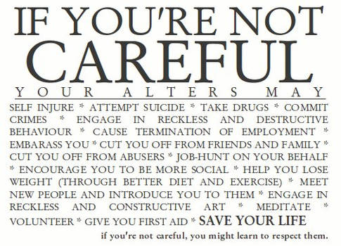 IF YOU'RE NOT CAREFUL