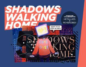 Shadows Walking Home