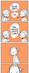 You're Ugly! by Breetroad