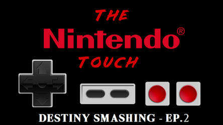 Video Essay - The Nintendo Touch by Destiny-Smasher
