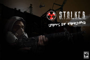 S.T.A.L.K.E.R. - Spirits Of Fukushima. by Kiborg-Graph