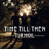 Time Till Then by RoyalValor