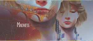 Madness -Signature-