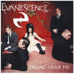 Evanescence - Taking Over Me by MonsterGaga1054