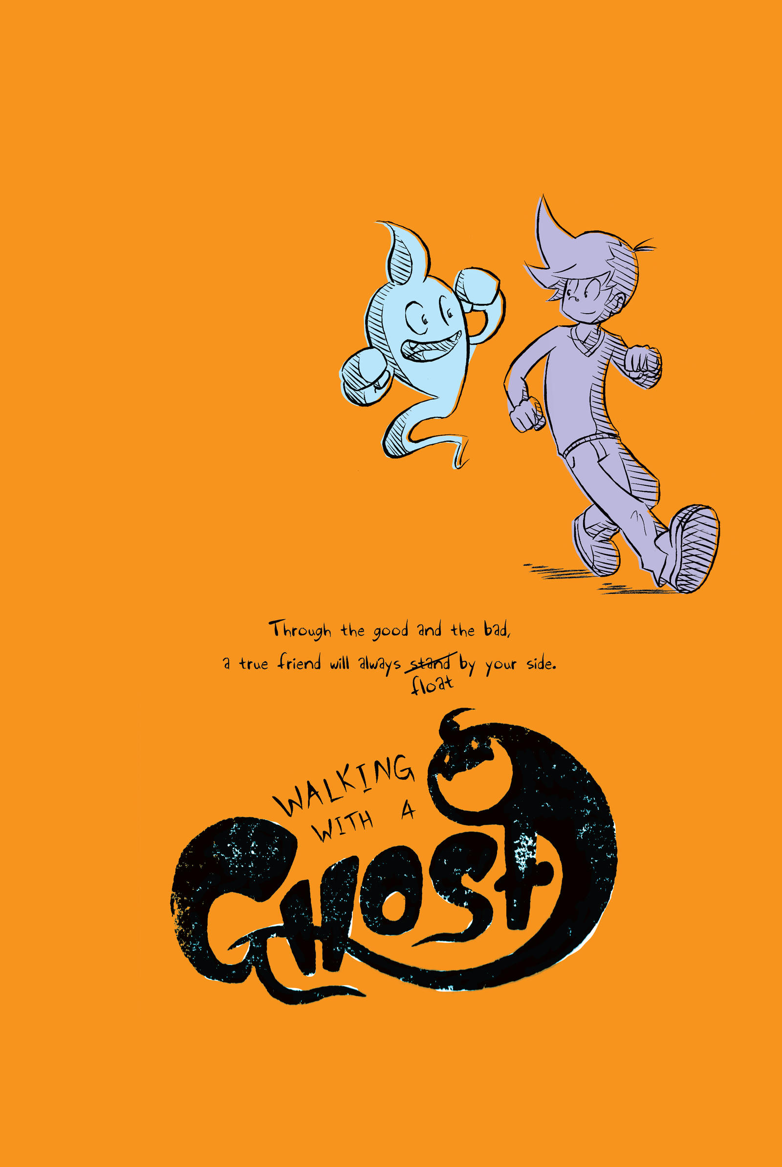 Walking With A Ghost promo Poster by charliegaines