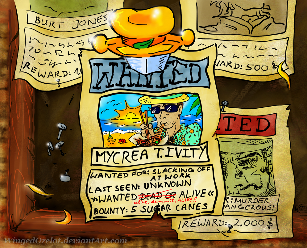 WANTED: Mycrea T. Ivity by WingedOzelot