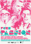 Pure Passion : Electro Poster