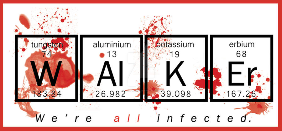 Walker Periodic Table - The Walking Dead by Ryleh-Mason