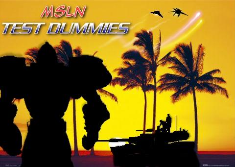 MSLN Test Dummies by AdmiralTigerclaw