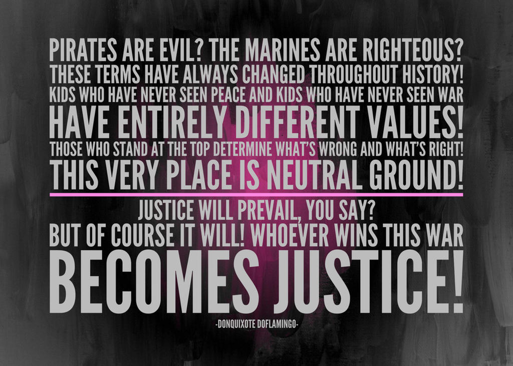 Donquixote Doflamingo Quote About Justice By