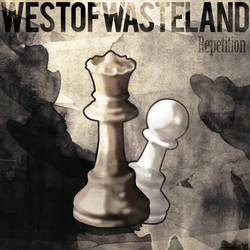 West of Wasteland: Repetition by Ganderzz
