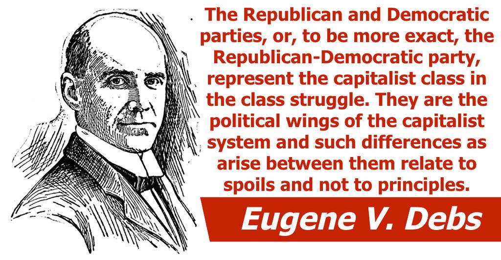 Eugene V. Debs. Republican-Democratic Party.
