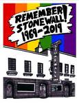 Remember Stonewall! 1969 - 2019