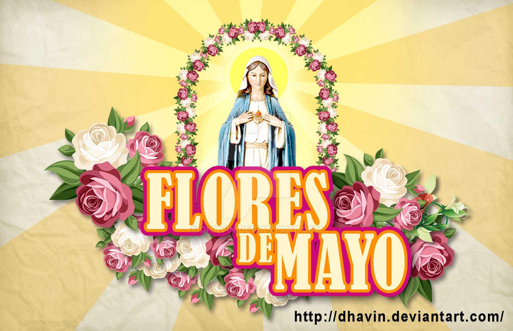 FLORES DE MAYO By Dhavin On DeviantArt