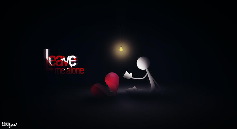 Leave me alone by tinoxpl on deviantart - Leave me alone wallpaper ...