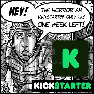 The HorrorA4 Kickstarter 1 week left! by Gazbot