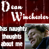 Dean's Naughty Thoughts by xCherryxLipsx