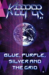Blue, Purple, Silver And The Grid - EP cover by ZethKeeper