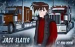 Ice Road Demons-Jack Slayer by AnimeRailFan
