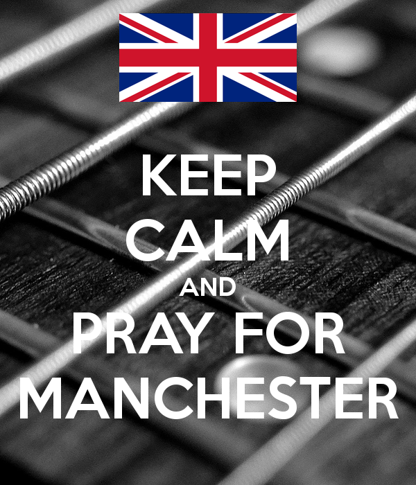 Keep Calm And Pray For Manchester by JMK-Prime