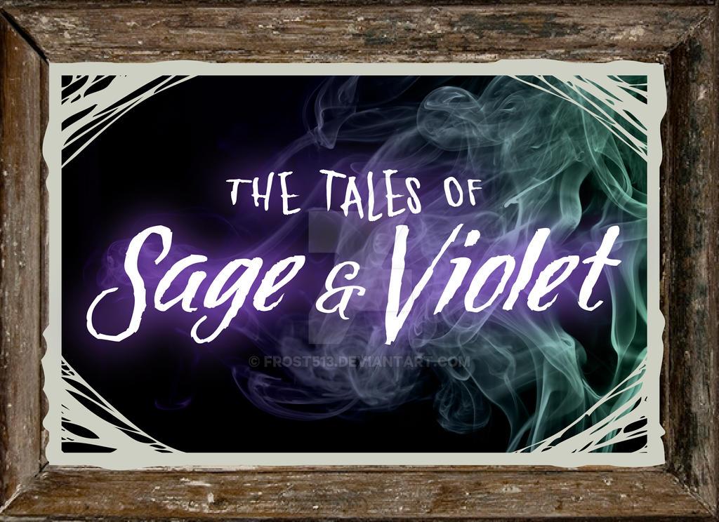 Sage and Violet Teaser by FROST513
