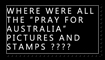 Pray for Australia? by NoWreka