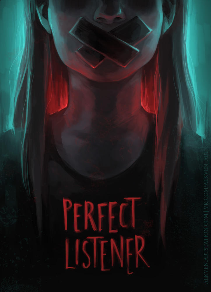Modern sinners: Perfect Listener
