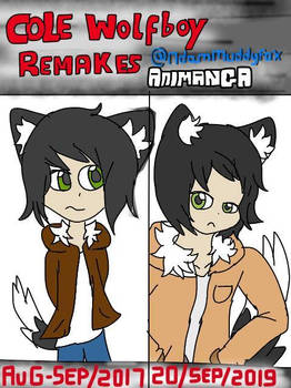 Cole Wolfboy Remake (Aug/Sep 2017 - Sep 2019)